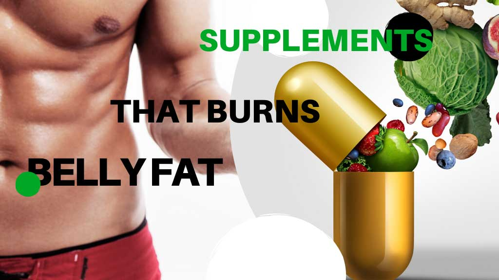 best supplements for belly fat