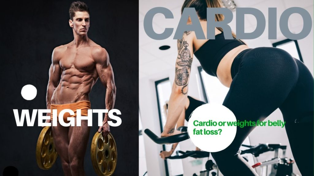 cardio or weights for belly fat loss