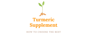 how to choose the best turmeric supplement