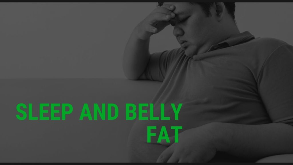 sleep and belly fat
