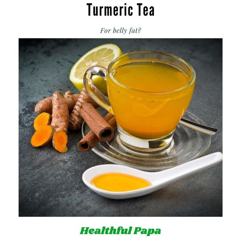 turmeric tea to reduce belly fat